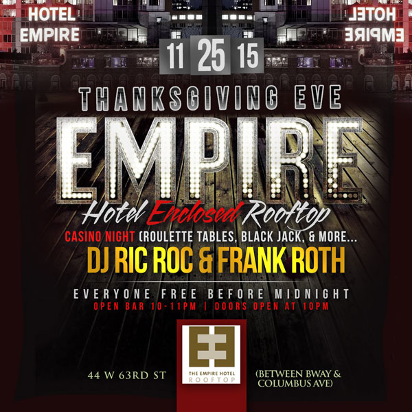 Thanksgiving Eve Party at Empire Hotel Rooftop NYC Lounge, a Thanksgiving Eve NYC Celebration