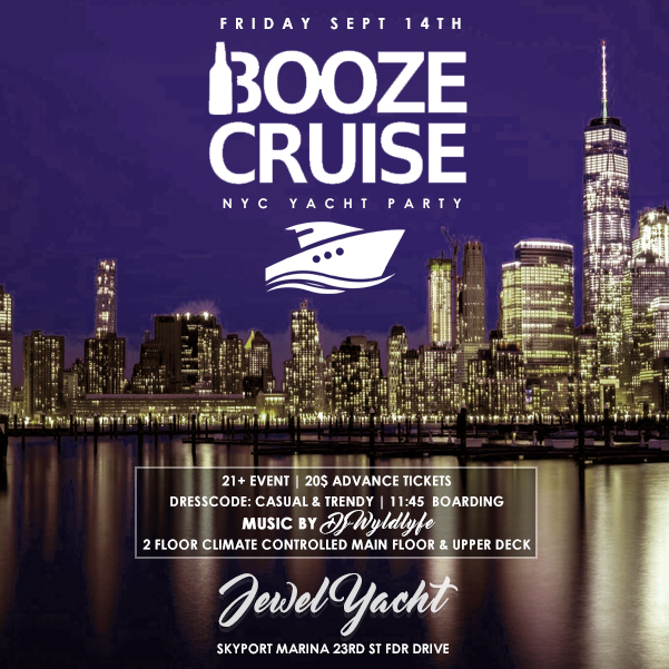 Booze Cruise NYC Yacht Party cruise nyc Jewel Yacht NYC Skyport Marina New York