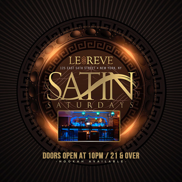 Satin Saturday Club Le Reve NYC Hookah Lounge