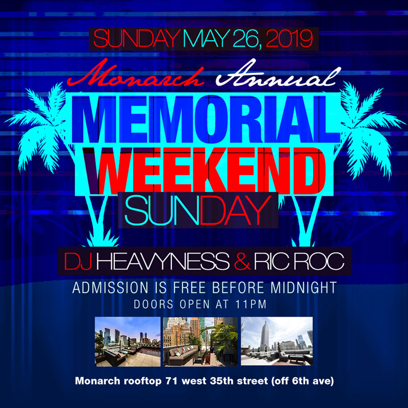 Monarch Rooftop Lounge NYC Memorial Day Weekend Celebration 2018