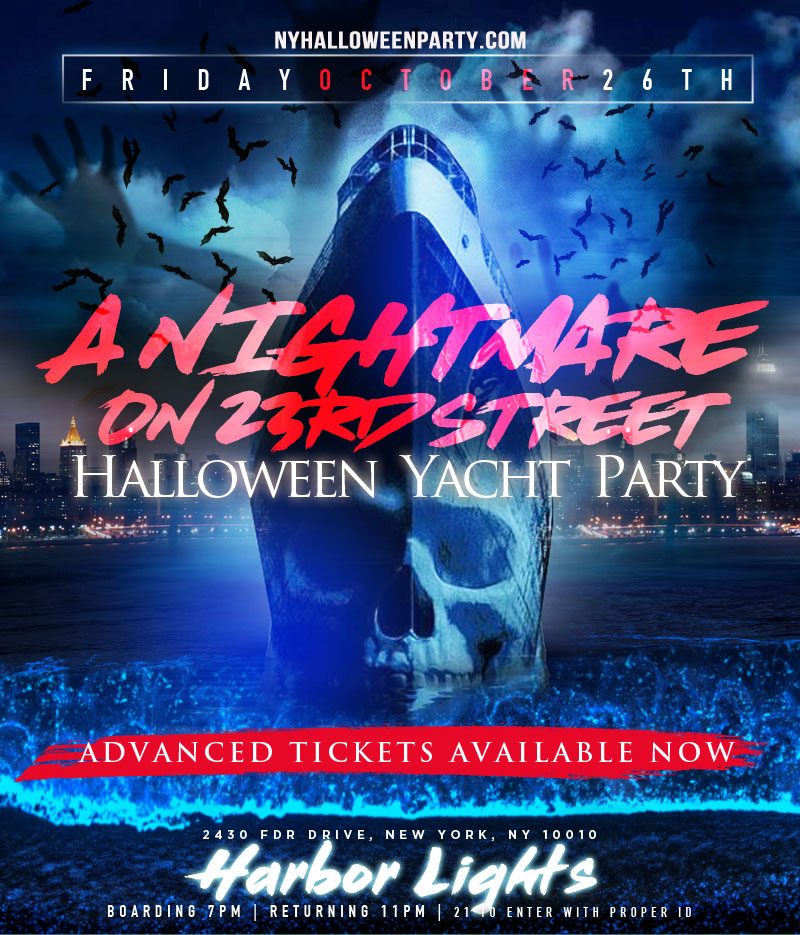 Nightmare on 23rd Street NYC Halloween Yacht Party Halloween Cruise Aboard the Harbor Light Yacht Boat, Get your boat party ticket here. Halloween Boat Party