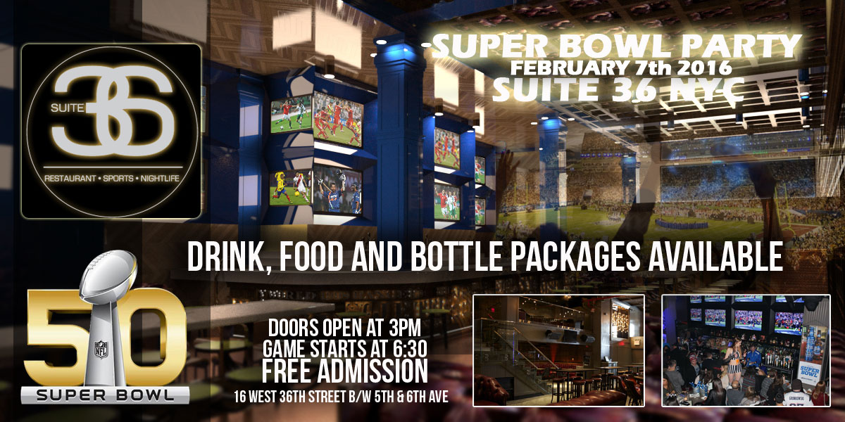 Super Bowl Sunday NYC Suite 36 NYC Super Bowl Party