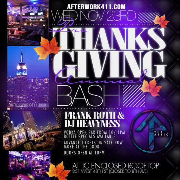 Thanksgiving Eve Party at The Attic Rooftop NYC Lounge, a Thanksgiving Eve NYC Celebration