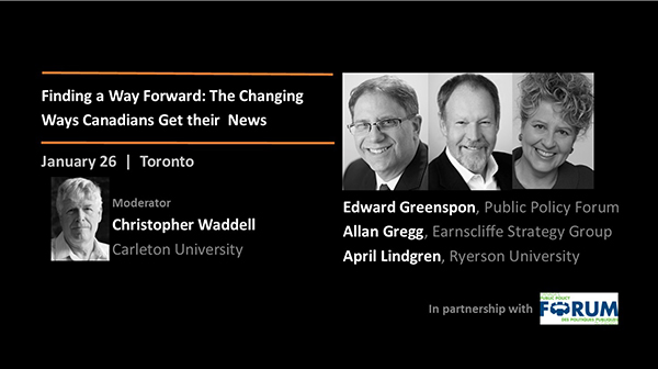 Speakers: Christopher Waddell, Edward Greenspon, Allan Gregg, April Lindgren