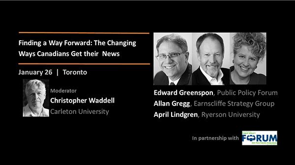 Speakers: Christopher Waddell, Edward Greenspon, Allan Gregg, April Lindgren