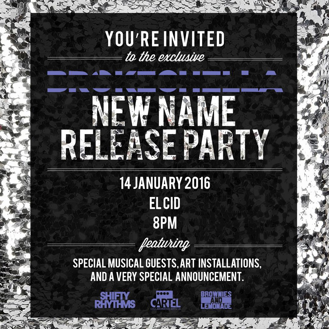 New Name Party - BROKECHELLA