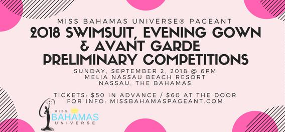 Evening Gown, Swimsuit & Avant Garde: Miss Bahamas Universe 2018