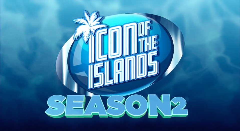 Icon of the Islands Season 2