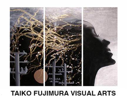 TAIKO FUJIMURA VISUAL ARTS