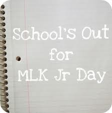 school's out mlk day