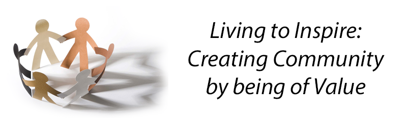 Creating Community by being of Value