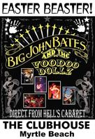 Big John Bates & The Voodoo Dollz for EasterBeaster @ The...