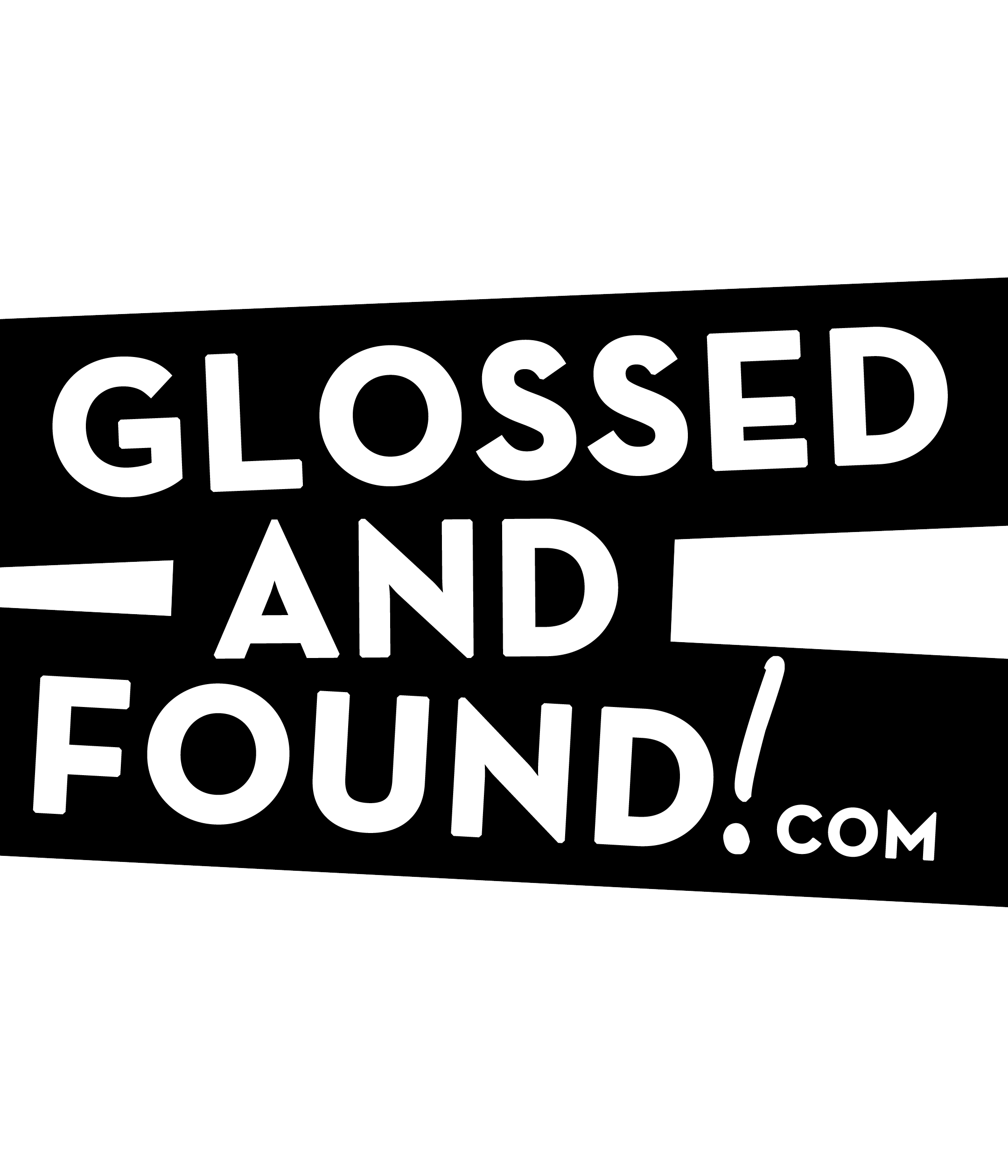 Glossed & Found
