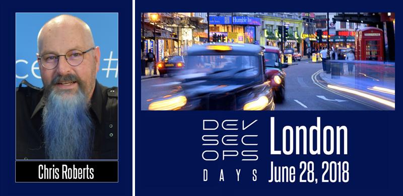 Chris Roberts, Keynote - DevSecOps Days London 2018