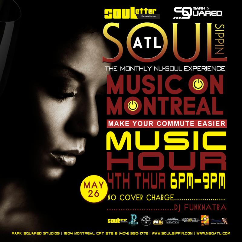 Soul Sippin ATL DJ Music NeoSoul NuSoul R&B