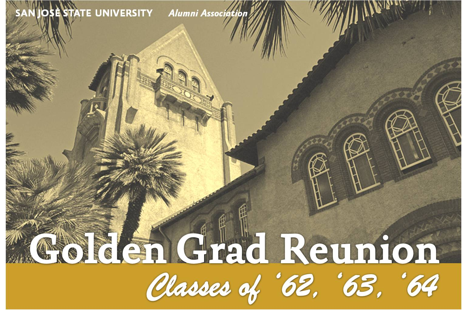 SJSU Golden Grad Reunion: Classes of '62, '63, '64