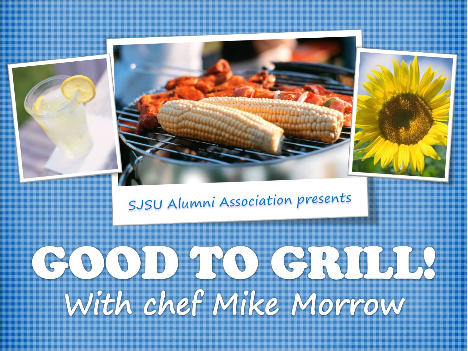 Good to Grill with Chef Mike Morrow