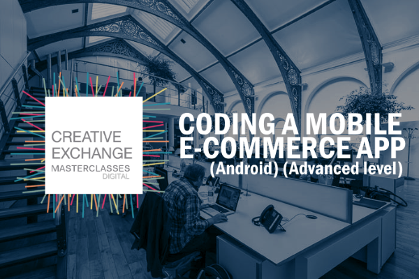 CODING A MOBILE E-COMMERCE APP (Android) (Advanced level)