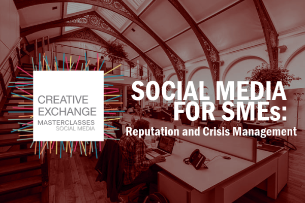 Social Media for SMEs: Reputation and Crisis Management