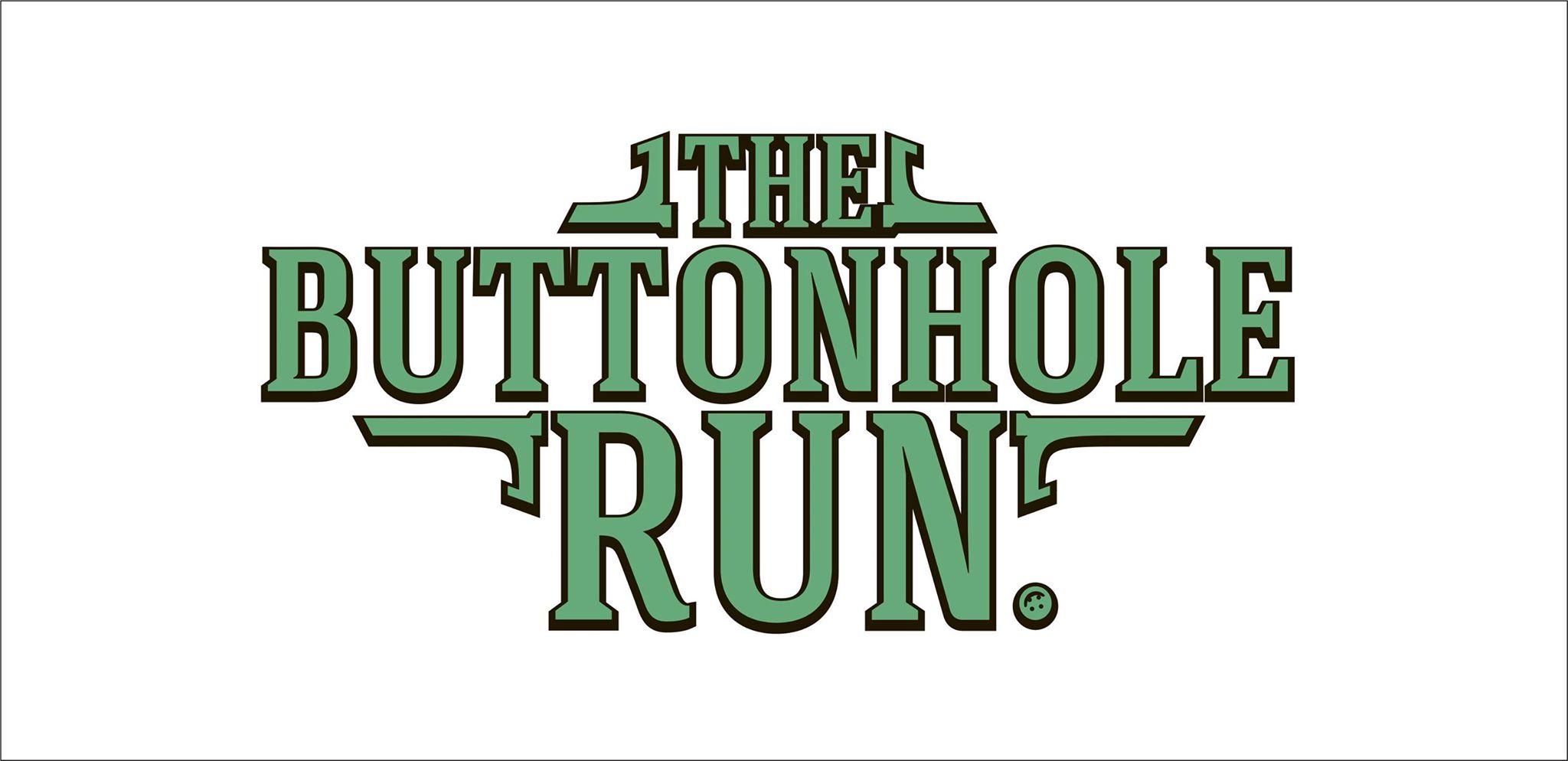 The Buttonhole Run