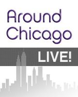 Around Chicago LIVE!