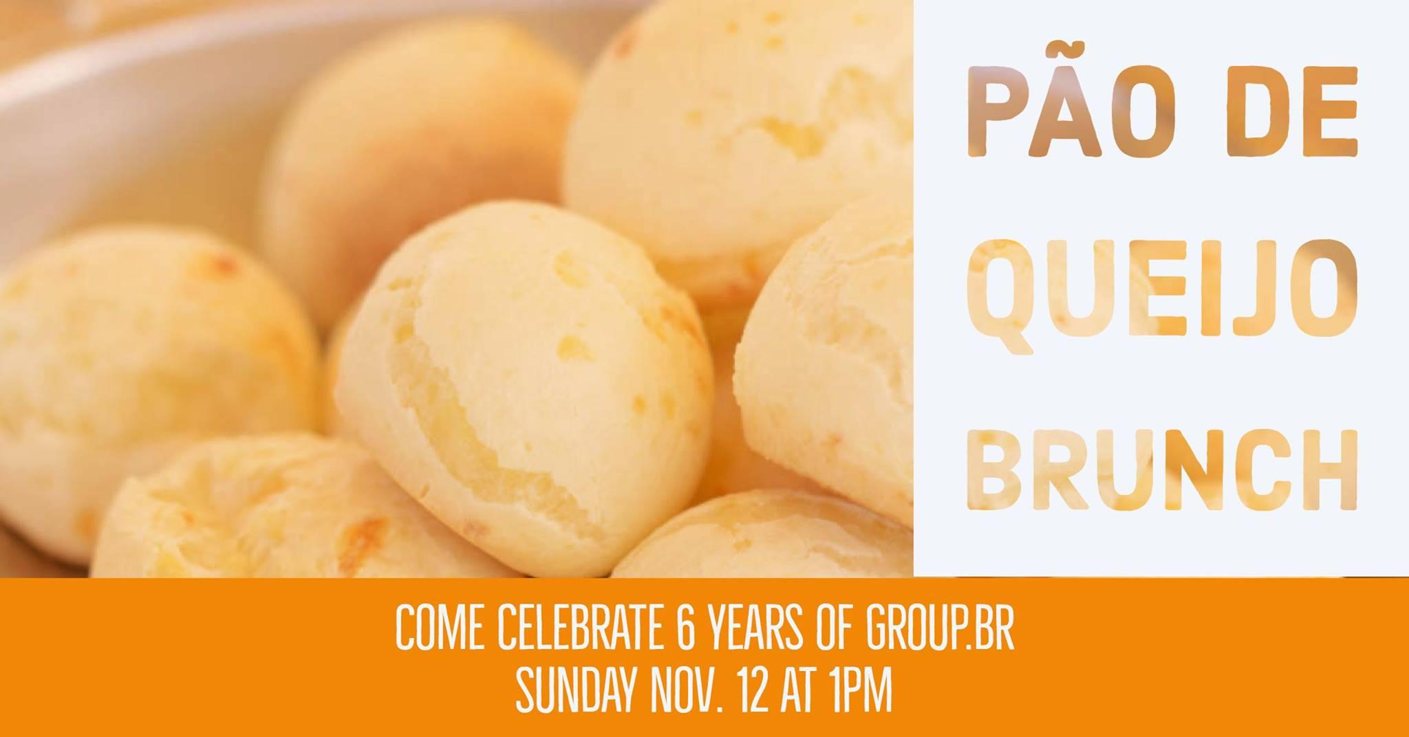 Pão de Queijo Brunch celebrating Group .BR's 6th anniversary