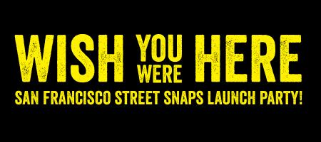 Whole Foods Market presents Wish You Were Here: SF Street...
