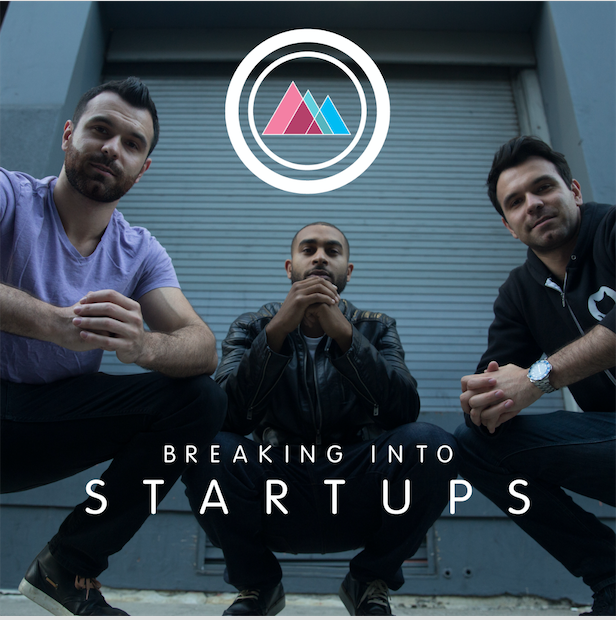 Breaking Into Startups - Picture With Founders