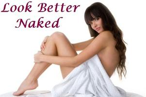 Look Better Naked: Nutrition and Training Plan