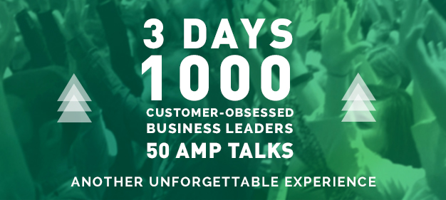 3 Days - 1000 Customer Obsessed Business Leaders - 50 Amp Talks