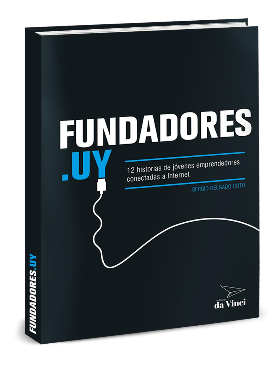 fundadores.uy - un libro de Sergio Delgado Coto