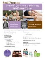 "Soul Purpose ""Be Well"" & Sister's 4 Self-Care Wellness Tour"