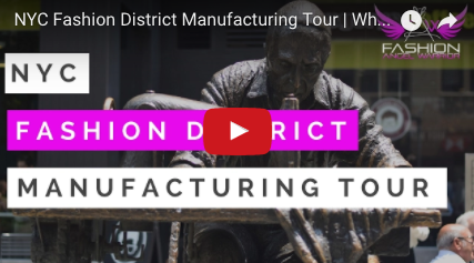 Fashion Tour Vid, Where to find Manufacturers in NYC