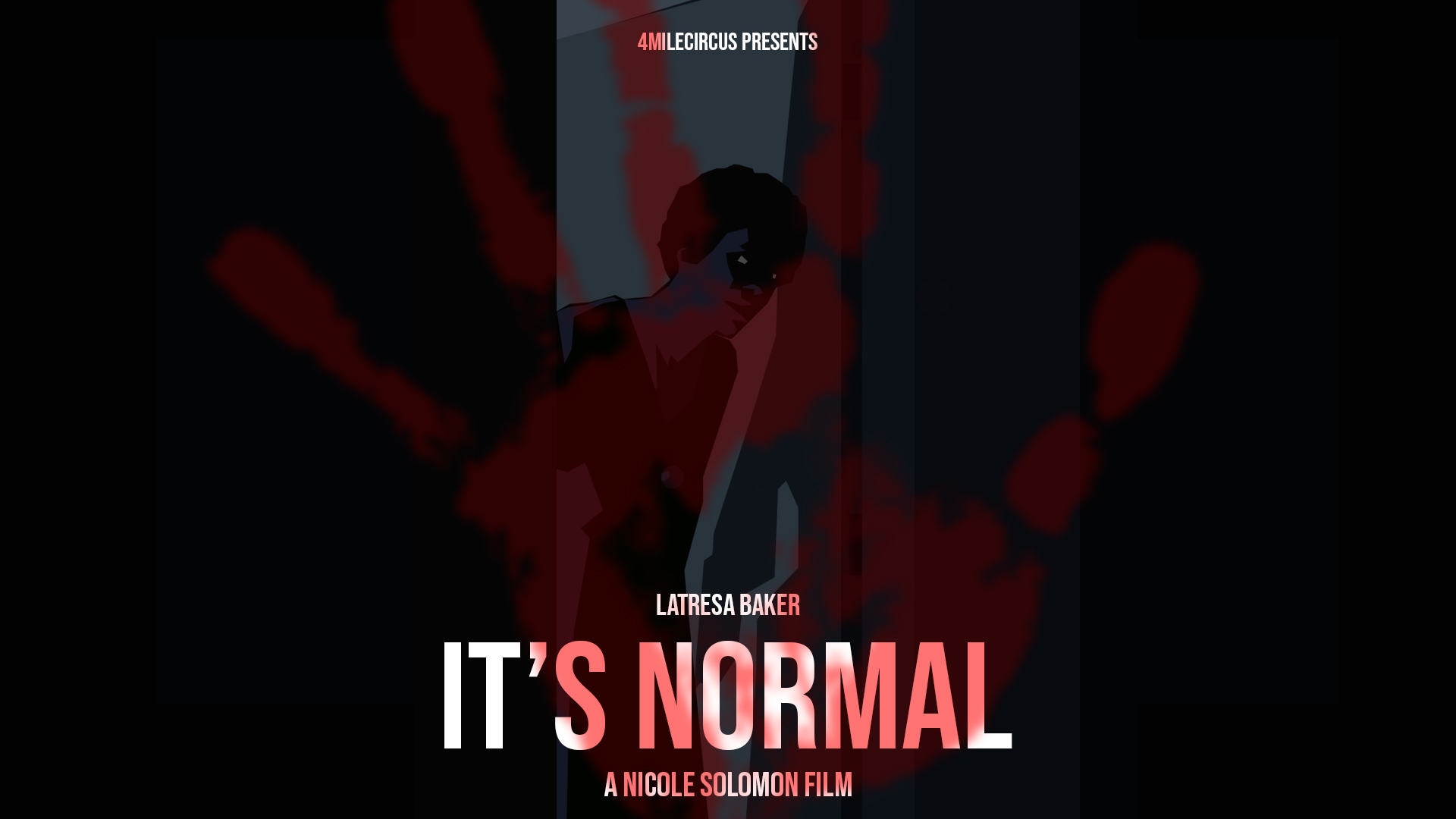 Poster for It's Normal starring Latresa Baker, directed by Nicole Solomon