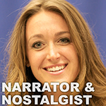 Elisabeth Cardiello, Narrator and Nostalgist