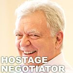 George Kohlrieser, Hostage Negotiator and Bestselling Leadership Author