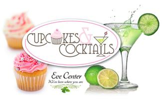 Eve Center Cupcakes & Cocktails II - March 10th, 2012