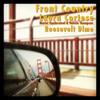 Front Country + Laura Cortese + Roosevelt Dime