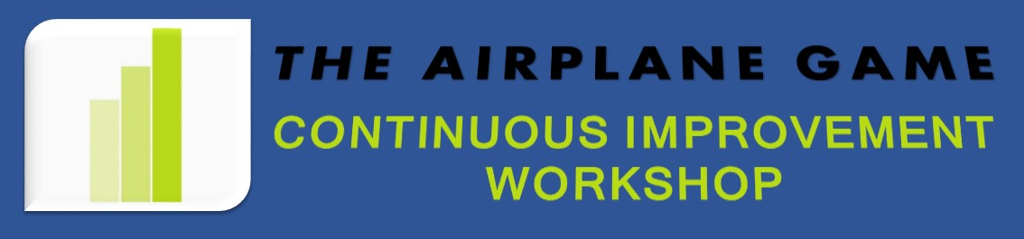 The Airplane Game Continuous Improvement Workshop