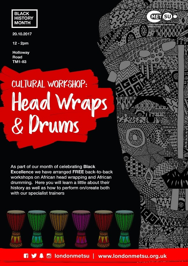 Learn the beautiful art in tying and designing intricate and elaborate headwraps and geles by renowned stylist, RayJeweled Beauty and Margaret  If you see yourself as a potential musician and can put together a rhythmic beat or two then come along to the drumming session, led by drummer expert, RasHappa  Join us on 20th October 2017 and who knows, you gain a new skill or two!  Time: 12pm - 2pm  Room: TM1-83