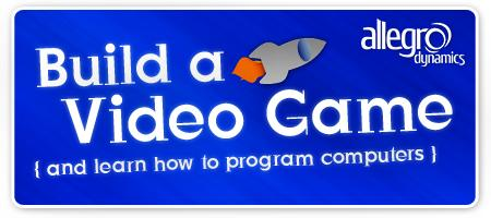 Build a Video Game - Come Learn to Program!