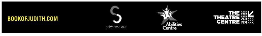 www.bookofjudith.com, Selfconscious Logo, Abilities Centre Logo, The Theatre Centre Logo, Canada Council for the Arts Logo