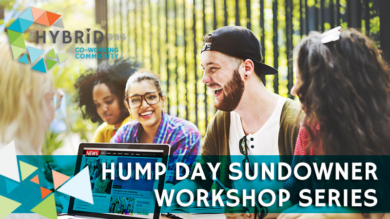 Hump Day Sundowner Workshop Series