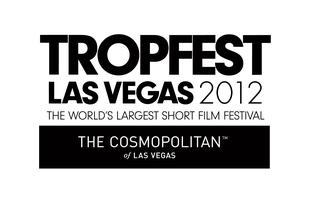 FREE Tropfest Las Vegas 2012 - 20th Birthday and 'All Star...