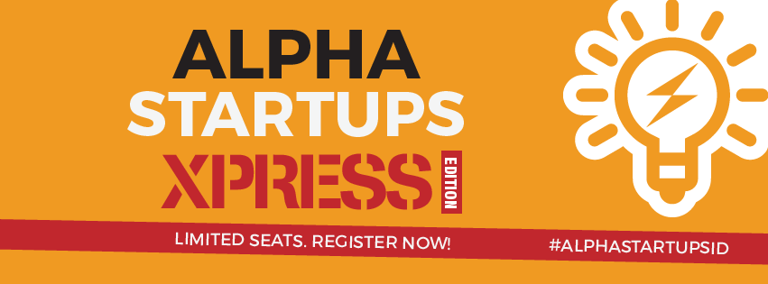 Alpha Startups Xpress coming to Indonesia