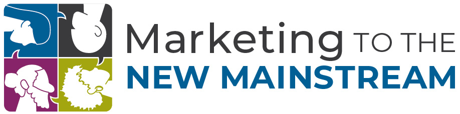 Marketing to the New Mainstream