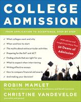 College Admission: From Application to Acceptance, by Step...