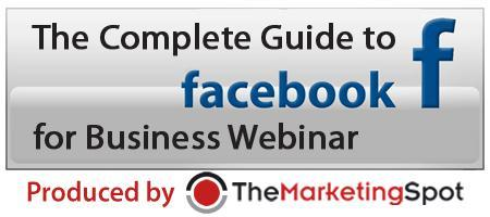 The Complete Guide to Facebook for Business Webinar