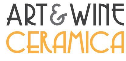 ART&WINE: Ceramica - Contemporary Clay