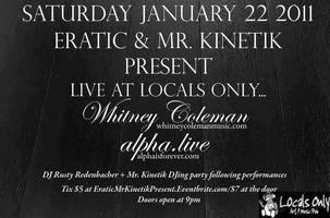 Eratic & Mr. Kinetik Presents Live at Locals Only...